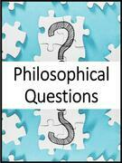 Philosophical & Metaphysical Questions