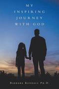 My Inspiring Journey with God