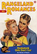 Rangeland Romances #21 Honkatonk Girls Don't Cry!