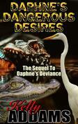 Daphne's Dangerous Desires