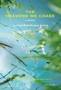 The Heavens We Chase: A Novel