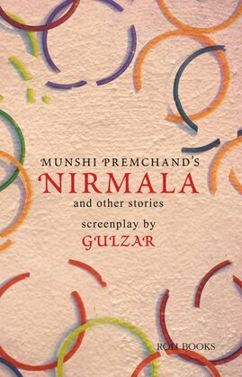 Nirmala and Other Stories: Screenplays by Gulzar