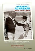 Ramakant Achrekar: Master Blaster's Master
