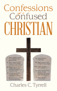 Confessions of a Confused Christian