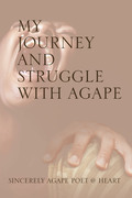 My Journey and Struggle with Agape