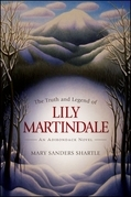 Truth and Legend of Lily Martindale, The