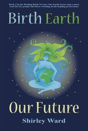 Birth Earth Our Future