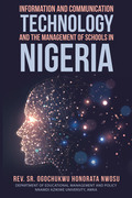 Information and Communication Technology and the Management of Schools in Nigeria