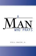 A Man Who Prays