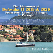 The Adventures of Dofesaba Ii 2019 & 2020  from Port Leucate to Lagos in Portugal