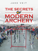 The Secrets of Modern Archery