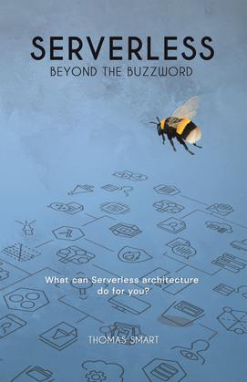 Serverless Beyond the Buzzword