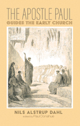 The Apostle Paul Guides the Early Church