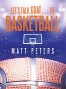 Let's Talk  Goat… of Basketball