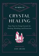 10-Minute Crystal Healing