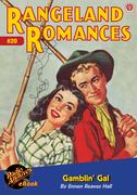 Rangeland Romances #20 Gamblin' Gal