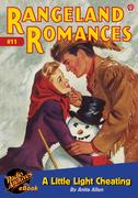 Rangeland Romances #11 A Little LIght Cheating