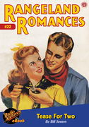 Rangeland Romances #22 Tease For Two