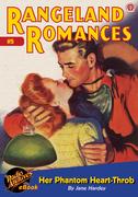 Rangeland Romances #5 Her Phantom Heart-Throb