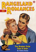 Rangeland Romances #23 The Broken Circle Gets A Siren