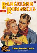 Rangeland Romances #25 Little Amazon Lover