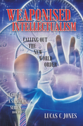 Weaponised Intellectualism