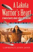 A Lakota Warrior's Heart