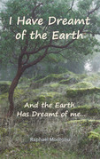 I Have Dreamt of the Earth
