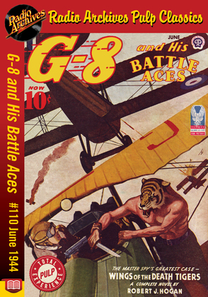 G-8 and His Battle Aces #110 June 1944 Wings of the Death Tigers
