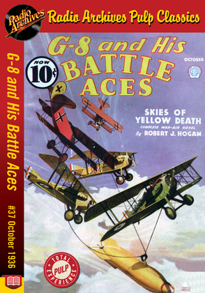 G-8 and His Battle Aces #37 October 1936 Skies of Yellow Death