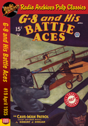 G-8 and His Battle Aces #19 April 1935 The Cave-Man Patrol