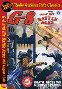 G-8 and His Battle Aces #83 August 1940 Death Rides the Midnight Patrol