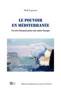 Le pouvoir en Méditerranée