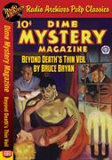 Dime Mystery Magazine - Beyond Death's Thin Veil