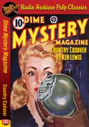 Dime Mystery Magazine - Country Cadaver