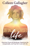 An Uncompromised Life