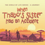When Thabo's Sister Had an Accident