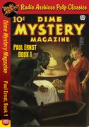 Dime Mystery Magazine - Paul Ernst Book 1