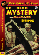 Dime Mystery Magazine - Ray Cummings