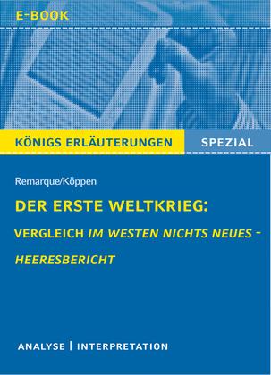 Der Erste Weltkrieg: Vergleich Im Westen nichts Neues - Heeresbericht.