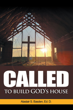 Called  to  Build  God's House