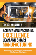 Achieve Manufacturing Excellence Lean and Smart Manufacturing