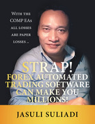 Strap! Forex Automated Trading Software Can Make You Millions!