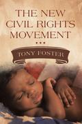 The New Civil Rights Movement