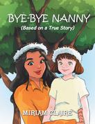 Bye-Bye Nanny