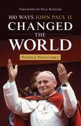 100 Ways John Paul II Changed the World