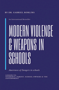 Modern Violence and Weapons in Schools