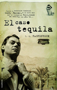 El caso tequila