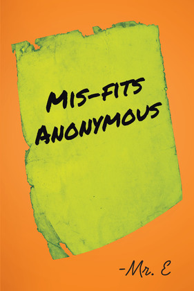 Mis-Fits Anonymous