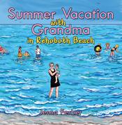Summer Vacation with Grandma
